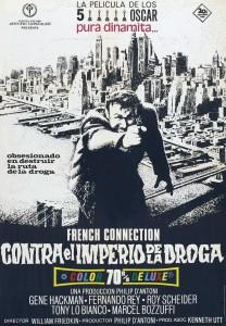 Póster de la película The French Connection, contra el imperio de la droga