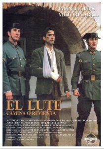 Póster de la película El Lute: Camina o revienta
