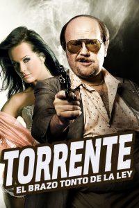 Póster de la película Torrente: El brazo tonto de la ley