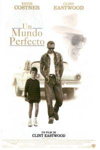 Póster de la película Un mundo perfecto