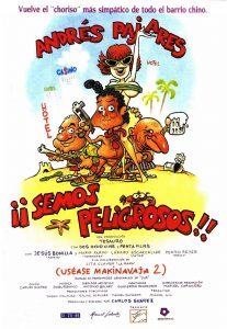 Póster de la película ¡Semos peligrosos! (uséase Makinavaja 2)