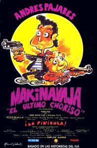 Póster de la película Makinavaja, el último choriso