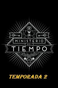 Póster de la serie El ministerio del tiempo Temporada 2