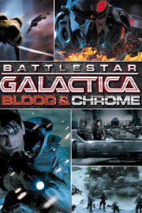 Póster de la película Battlestar Galactica: Blood & Chrome
