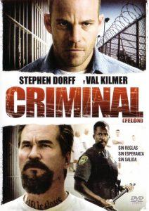 Póster de la película Criminal (Felon)