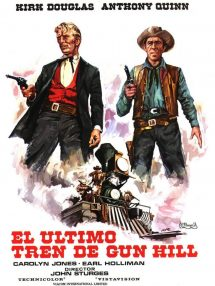 Póster de la película El último tren de Gun Hill