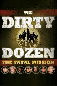 Póster de la película Doce del patíbulo 4: Misión fatal