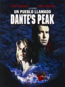 Póster de la película Un pueblo llamado Dante's Peak