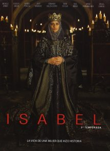 Póster de la serie Isabel Temporada Final 3