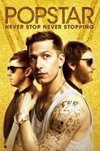 Póster de la película Popstar: Never Stop Never Stopping