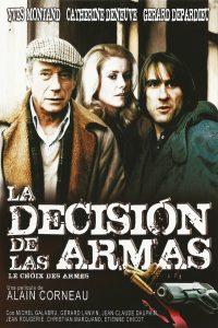 Póster de la película La decisión de las armas