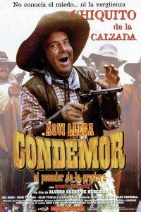 Póster de la película Aquí llega Condemor, el pecador de la pradera