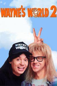 Póster de la película Wayne's world 2 ¡¡Qué desparrame 2!!