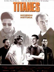 Póster de la película Titanes, hicieron historia