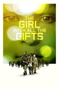 Póster de la película The Girl with All the Gifts