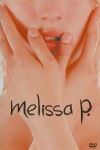 Póster de la película Melissa P.