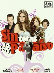 Sin Tetas No Hay Paraíso Temporada 1