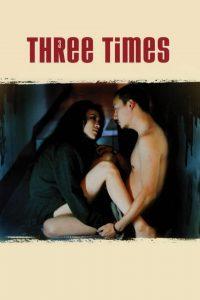 Póster de la película Three times (Tiempos de amor, juventud y libertad)