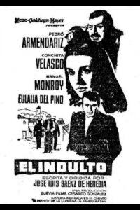 Póster de la película El indulto