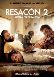 Póster de la película Resacón 2, ¡Ahora en Tailandia!