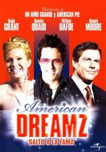 American Dreamz (Salto a la fama)