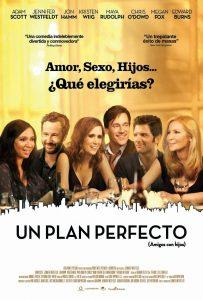 Póster de la película Un plan perfecto (Amigos con hijos)