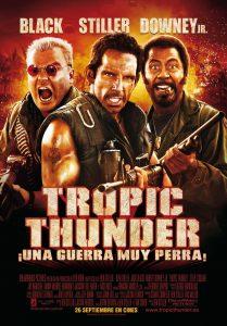 Póster de la película Tropic Thunder, ¡una guerra muy perra!