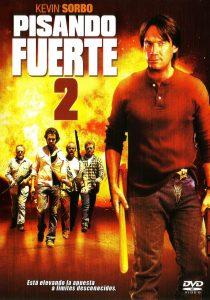 Pisando fuerte 2 (2007)
