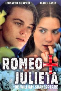 Póster de la película Romeo + Julieta, de William Shakespeare