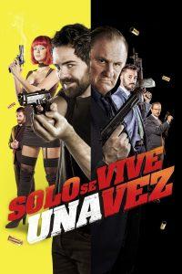 Póster de la película Sólo se vive una vez (2017)