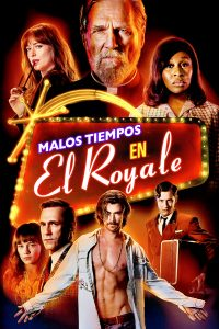 Póster de la película Malos tiempos en El Royale