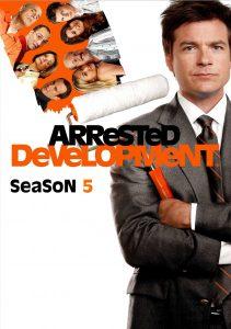 Póster de la serie Arrested Development Temporada 5
