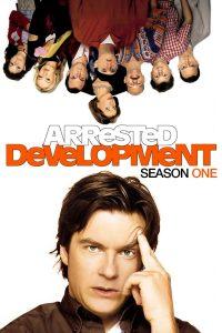Póster de la serie Arrested Development Temporada 1