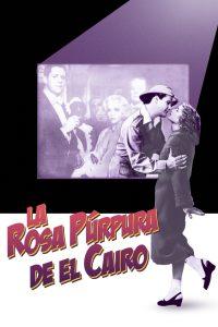 Póster de la película La rosa púrpura de El Cairo