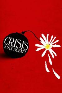 Crisis en seis escenas – Miniserie – 1