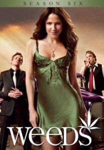 Póster de la serie Weeds Temporada 6