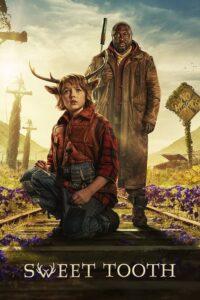 Póster de la serie Sweet Tooth: El niño ciervo Temporada 1